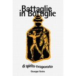 battaglie in bottiglia